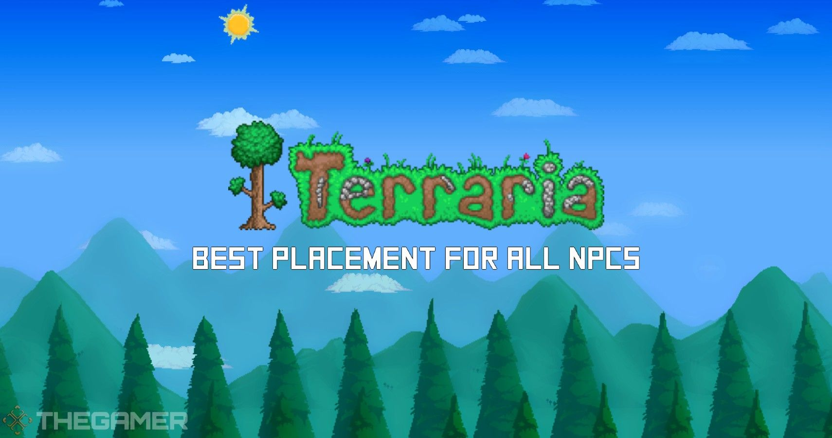 Terraria: Best Placement For All NPCs   TheGamer